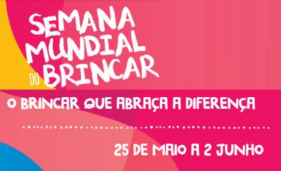 Semana Mundial do Brincar 2019 celebra as diferenças